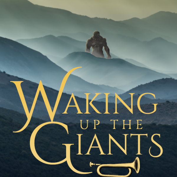 Waking Up the Giants